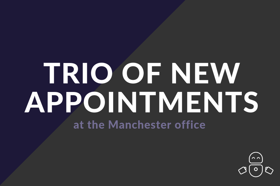 Trio of new appointments at the Manchester office