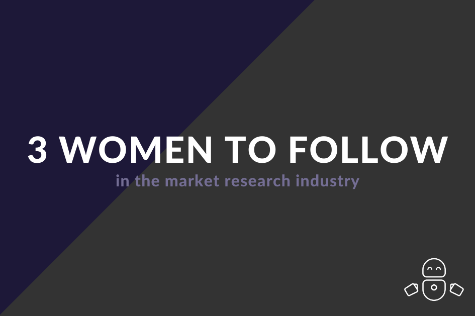 3 women to follow in the market research industry